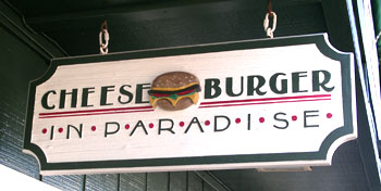 sign to cheeseburgers in paradise restaurant